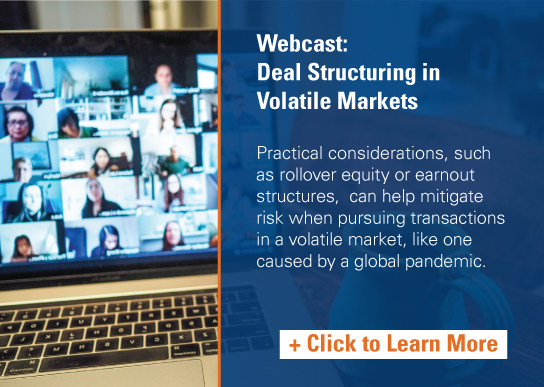 Earnout Structures Mitigate Risk in Volatile Markets